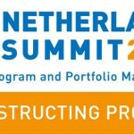 PMI Netherlands 2017 Summit: Reconstructing Project Management