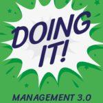 Ralph van Roosmalen – Doing It – Management 3.0 Experiences