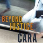 Cara Putman – Beyond Justice