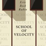 Eric Beck Rubin – School of Velocity