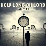 Psalm 13: God is mij vergeten