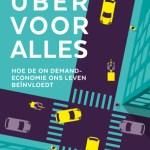 Rens Lieman – Uber voor alles: hoe de on demand economie ons leven beïnvloedt