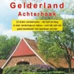 Bart van der Schagt – Provinciewandelgids Gelderland Achterhoek
