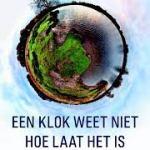 Willem Schoonen – Een klok weet niet hoe laat het is