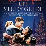 Alan Vermily – It's A Wonderful Life Study Guide