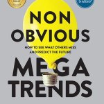 Rohit Bhargava – Non-Obvious Megatrends
