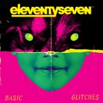 eleventyseven – Basic Glitches
