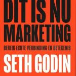 Seth Godin – Dit is nu marketing
