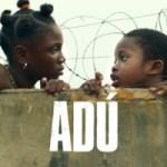 Gezien: Adú (2020)