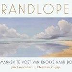 Jan Groenhart & Herman Vuijsje – Strandlopers – Twee mannen te voet van Knokke naar Borkum