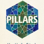Rachel Pieh Jones – Pillars : How Muslim Friends Led Me Closer to Jesus