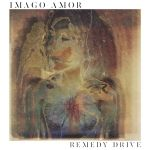 Remedy Drive – Imago Amor