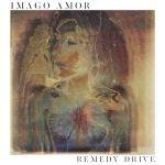 Remedy Drive – Imago Amor