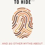 Heidi Boghosian – I have nothing to Hide and 20 other myths about surveillance and privacy