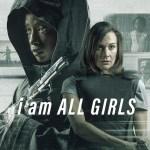 Gezien: I Am All Girls (2021)