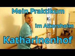 Praktikum im Altersheim - Katharinenhof