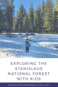 Stanislaus National Forest with kids | San Francisco Weekend Getaway with Kids