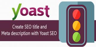 Create Quality SEO Title and Meta Description with Yoast SEO