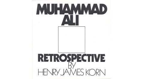 Book cover of Muhammad Ali Retrospective by Henry James Korn
