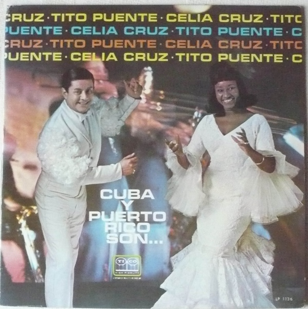 Tito Puente and Celia Cruz on Tico Records