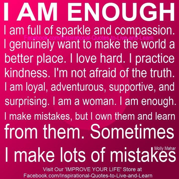 I Am Enough...