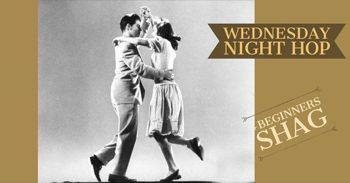 Wednesday Night Hop & Shag Night 2/10