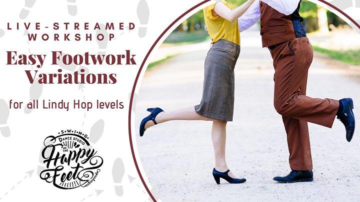 Easy Footwork Variations [Live-Streamed Workshop]