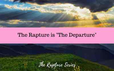 "The Rapture is ""The Departure"""