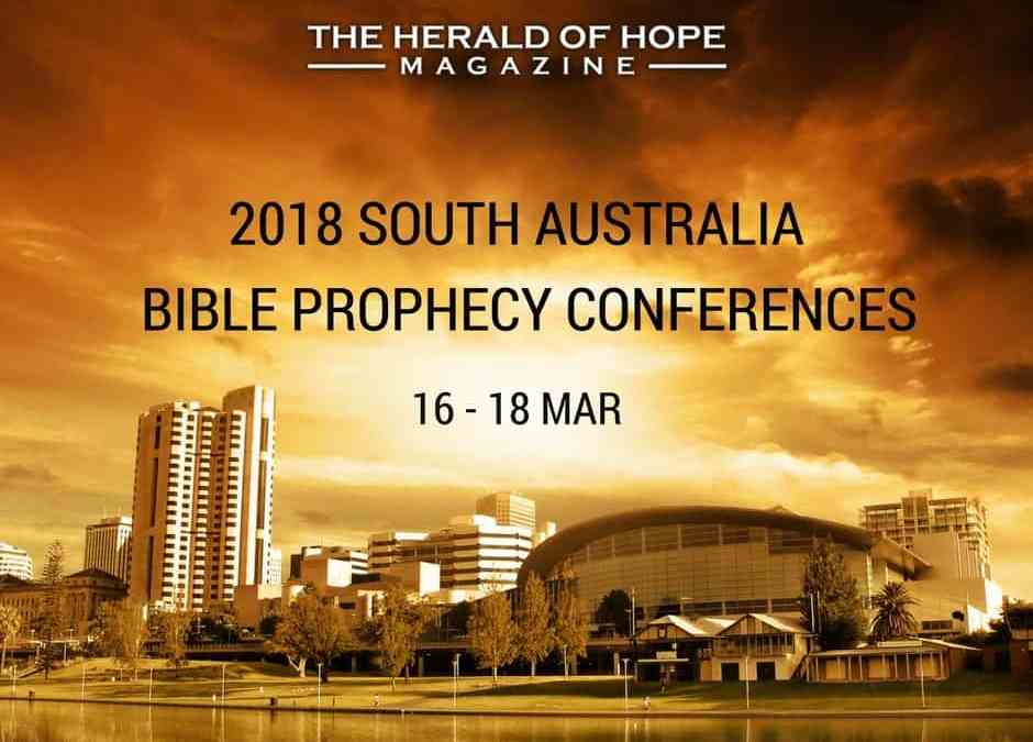 2018 South Australia Prophecy Conference Details