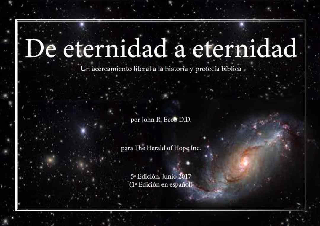 De Eternidad a Eternidad - Eternity to Eternity, Spanish Edition