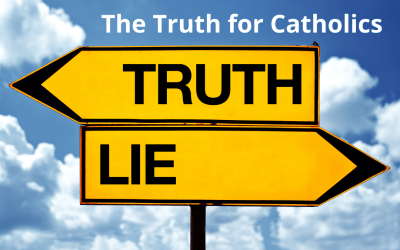 Ten Truths for Catholics