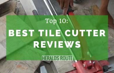 Best Tile Cutter Reviews