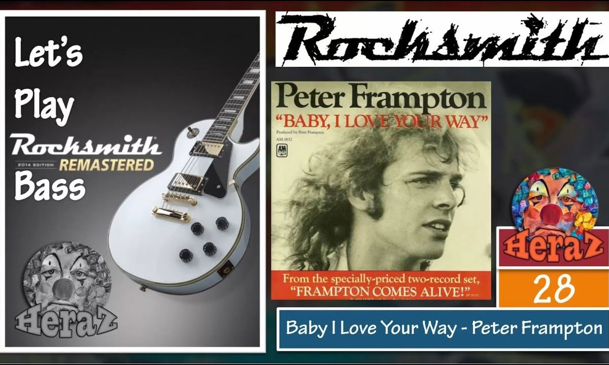 Baby I Love Your Way – Peter Frampton (bass)