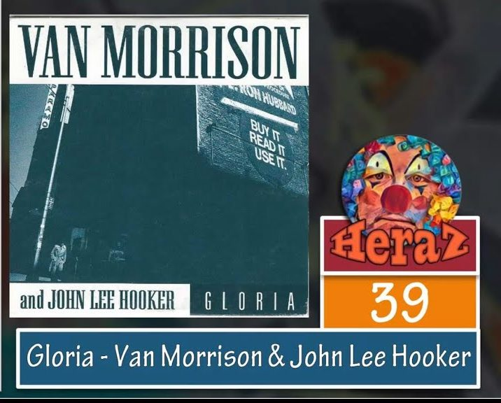 Gloria – Van Morrison & John Lee Hooker (bass)
