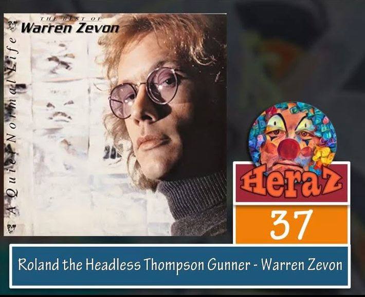 Roland the Headless Thompson Gunner – Warren Zevon (bass)