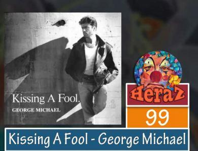 Kissing A Fool – George Michael (bass)