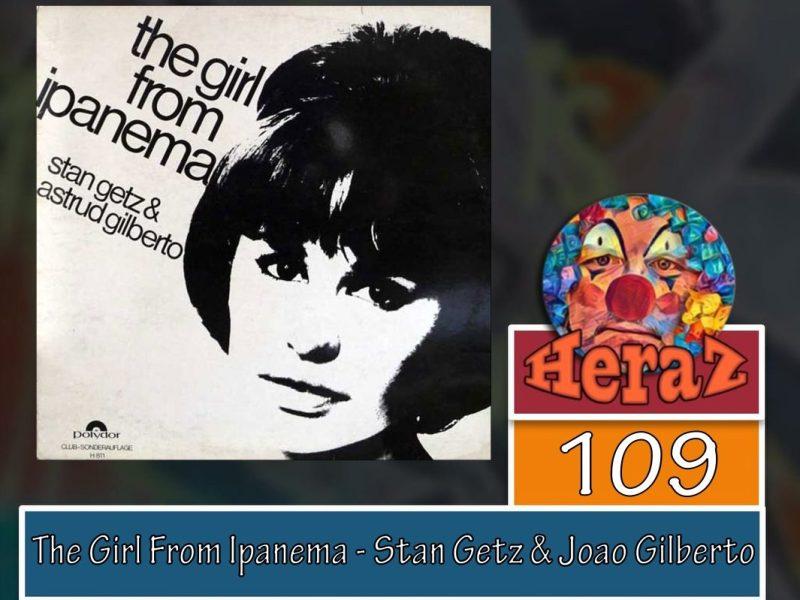 The Girl From Ipanema – Stan Getz & Joao Gilberto (bass)