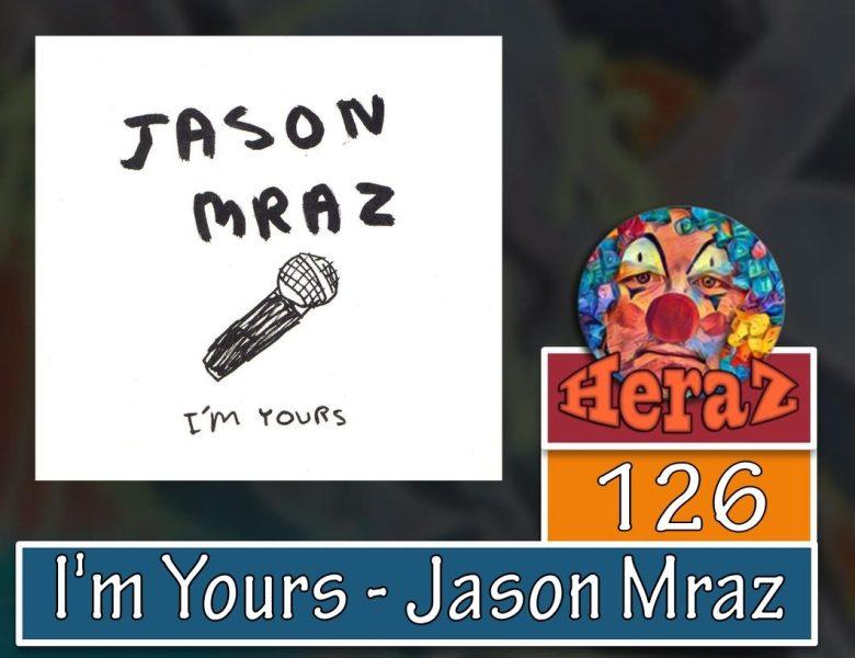 I'm Yours – Jason Mraz (bass)