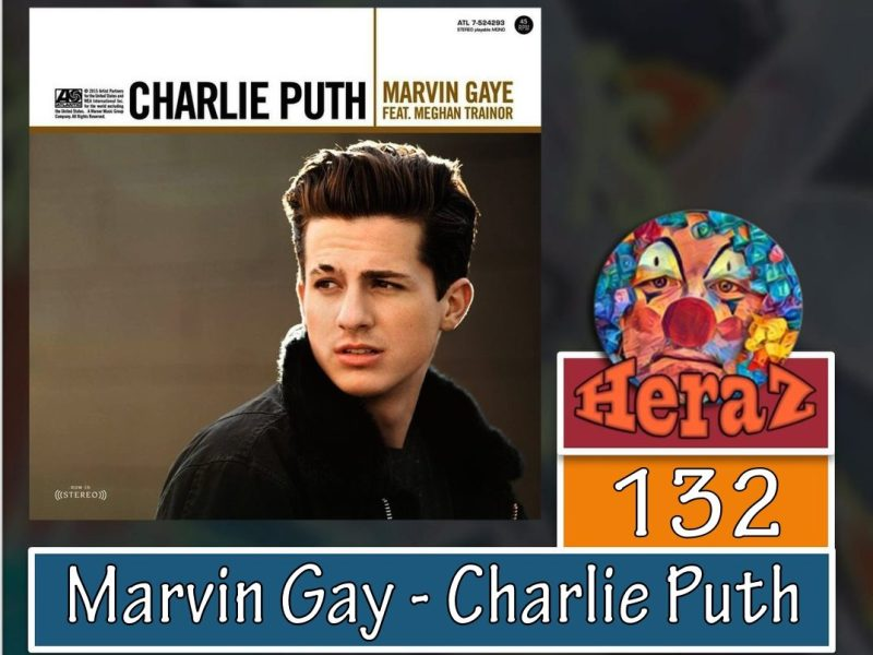 Marvin Gay – Charlie Puth feat Maghan Trainor(bass)
