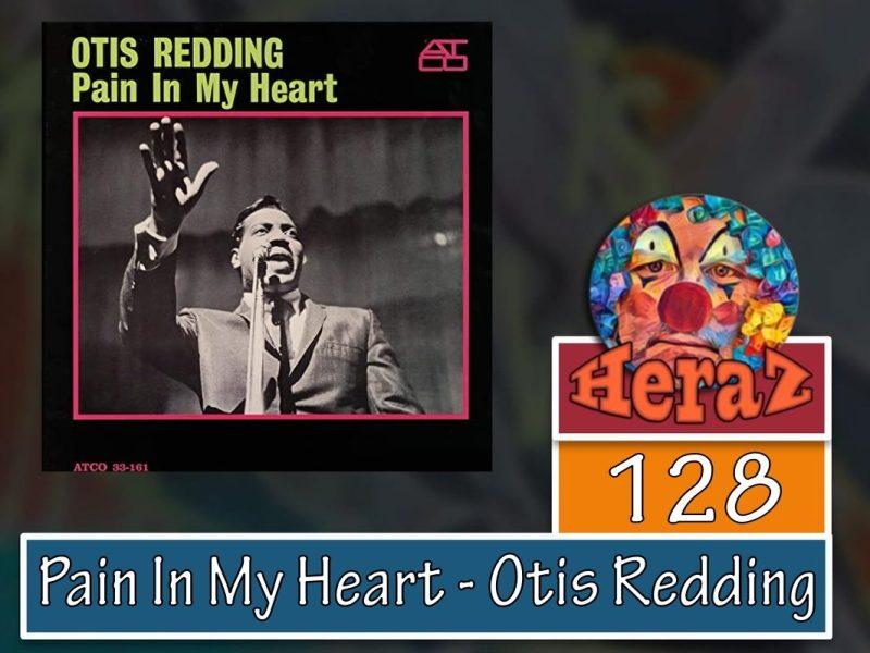 Pain In My Heart – Otis Redding (bass)