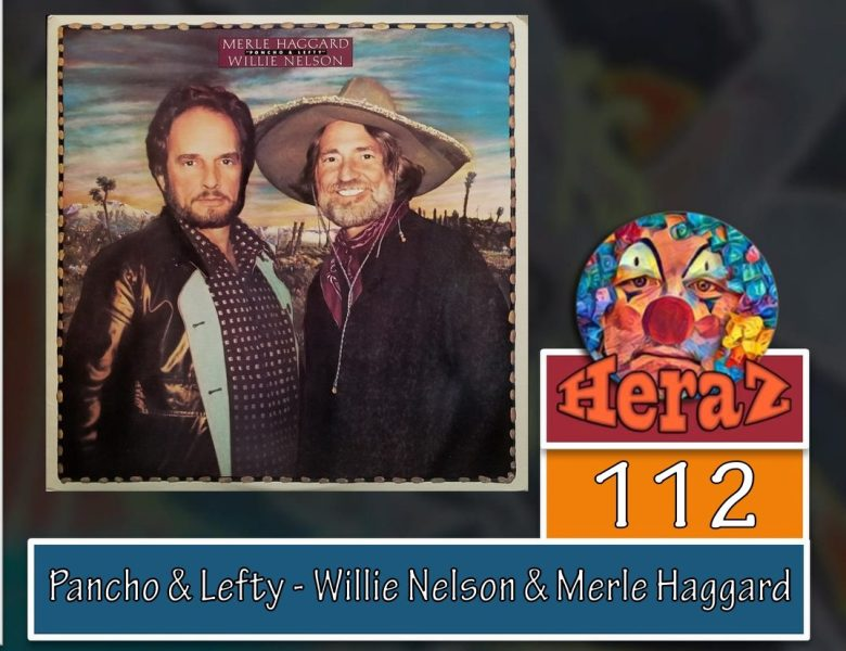 Pancho & Lefty – Willie Nelson & Merle Haggard (bass)