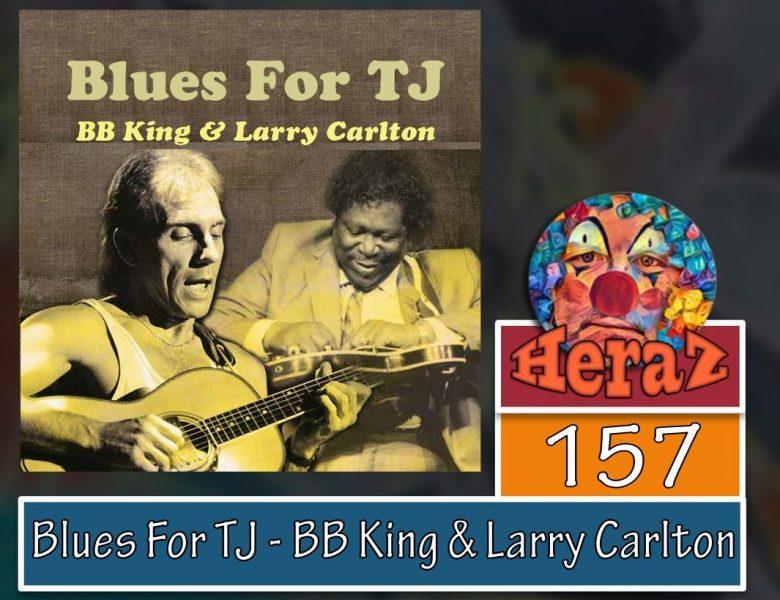 Blues For TJ – BB King & Larry Carlton (bass)