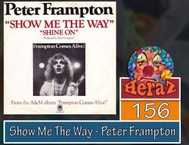 Show Me The Way – Peter Frampton (bass)