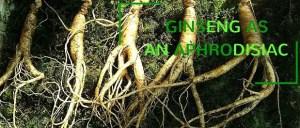 Ginseng aphrodisiac