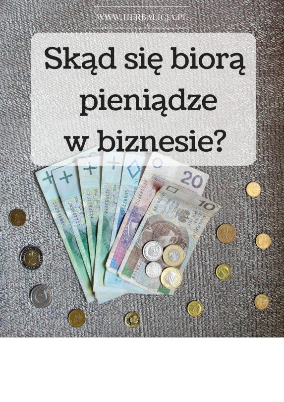 skąd się biorą pieniądze w biznesie