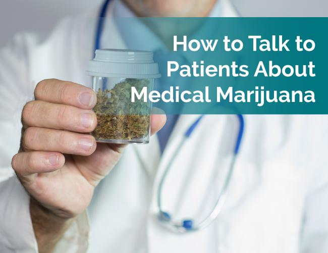 talk to patients about marijuana