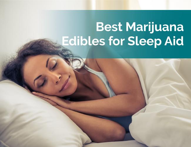 marijuana edibles for sleep
