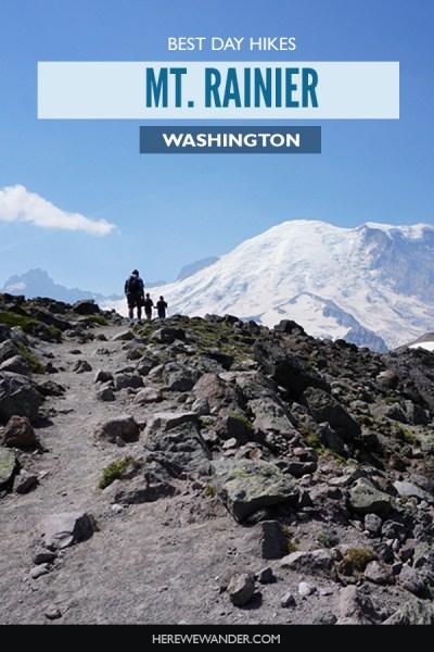 Best Day Hikes in Mt. Rainier