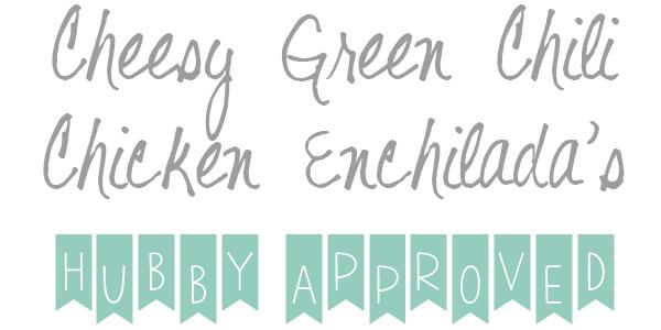 Cheesy Green Chili Chicken Enchiladas