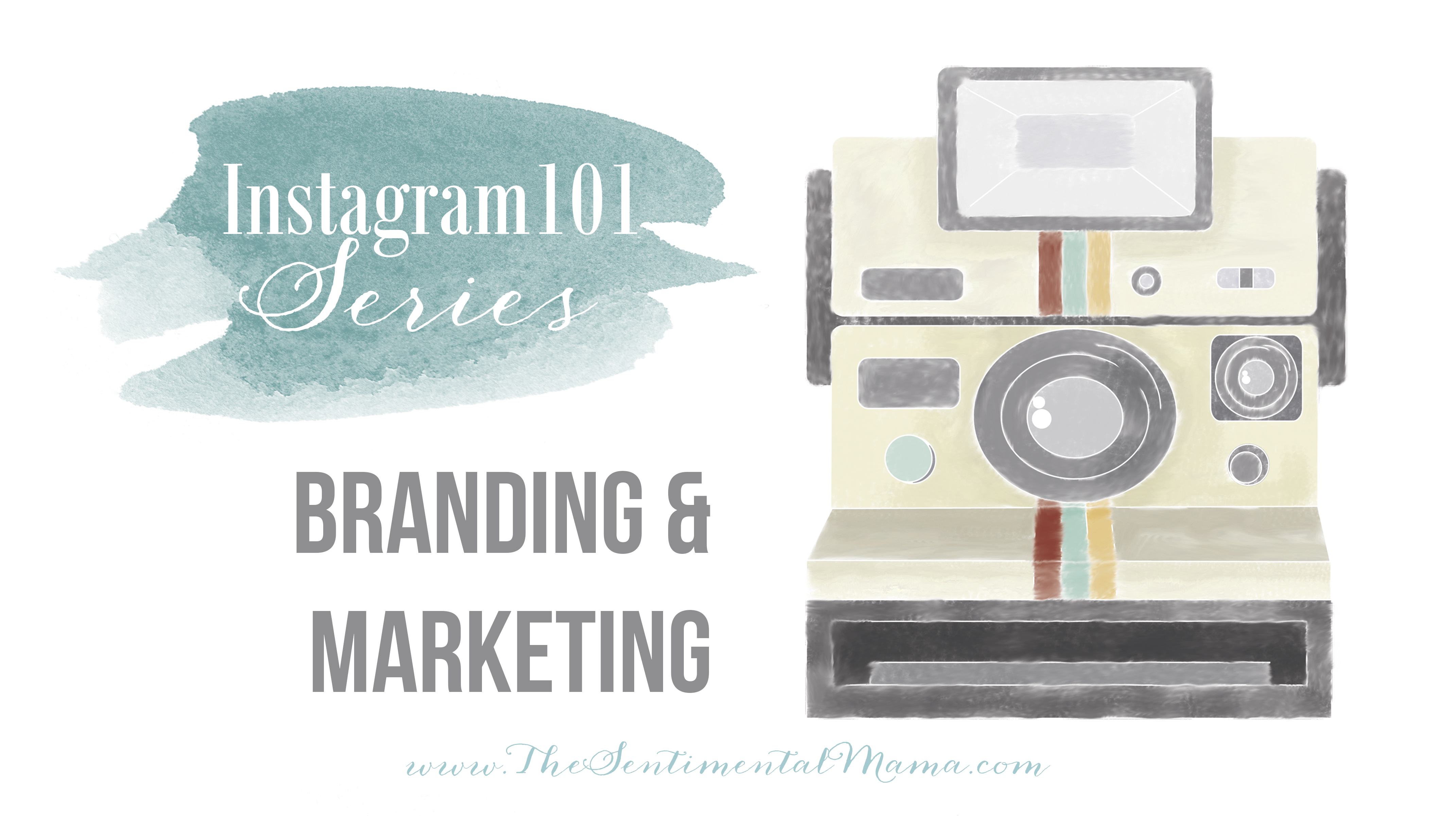 Instagram 101 Branding & Marketing